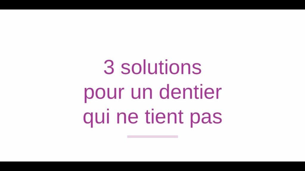 3 solutions pour un dentier qui ne tient pas